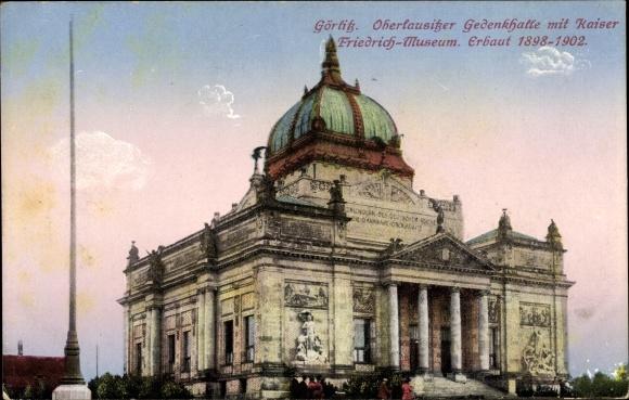 Ak Görlitz in der Lausitz, Oberlausitzer Gedenkhalle mit Kaiser Friedrich Museum