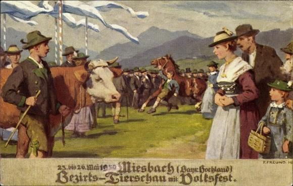 Künstler Ak Freund, F., Miesbach in Oberbayern, Bezirks Tierschau mit Volksfest
