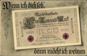 Geldschein Ak Wenn ich dich seh', dann möcht ich weinen, Reichsbanknote, 1000 Reichsmark