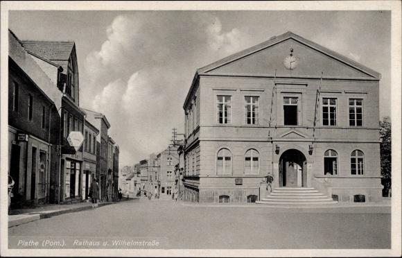 Ak Płoty Plathe Pommern, Rathaus und Wilhelmstraße