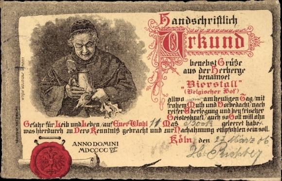 Ak Köln am Rhein, Urkunde für ein Trinkgelage, Bierstall Belgischer Hof, Mönch mit Krug