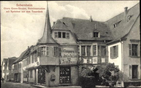 Ak Bad Sobernheim an der Nahe, Obere Großstraße, Renaissancebau, Klempnerei Jacob Franz