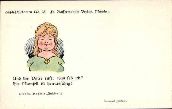 Künstler Ak Busch, Wilhelm, Und der Vater ruft was seh ich, Busch No 35