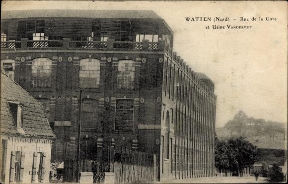 Ak Watten Nord, Rue de la Gare et Usine Vandesmet, Fabrik