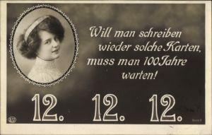 Ak Besonderes Datum, 12 12 1912, Will man schreiben wieder solche Karten, Frauenportrait