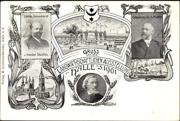 Ak Halle an der Saale, Landwirtschaftliche Ausstellung 1901, Geheimrat Maercker, Mendel-Steinfels