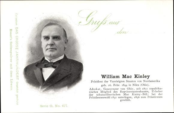 Ak William McKinley, Mac Kinley, 25. Präsident der Vereinigten Staaten, 1897-1901