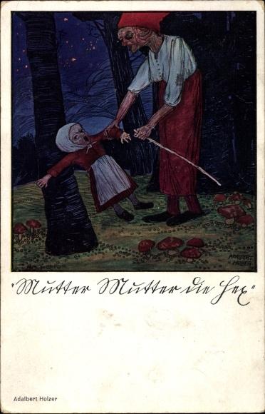 Künstler Ak Holzer, Adalbert, Mutter Mutter die Hex, Hexe im Wald packt ein Kind am Arm