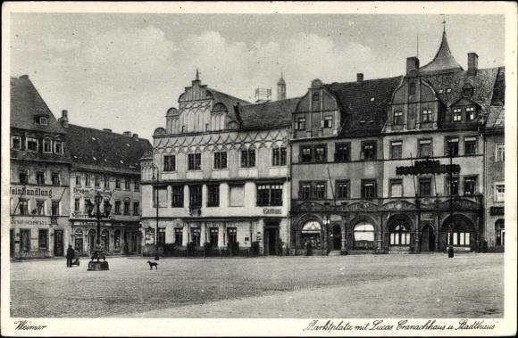 Ak Weimar in Thüringen, Marktplatz mit Lucas Cranach Haus und Stadthaus, Weinhandlung Otto Schrickel