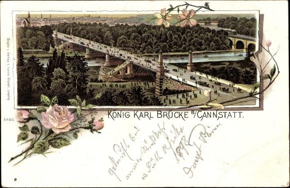 Litho Cannstatt Stuttgart in Baden Württemberg, Blick auf König Karl Brücke