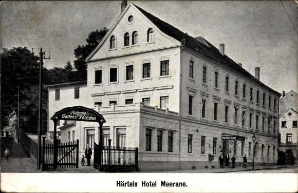 Ak Meerane in Sachsen, Härtels Hotel, Bes. H. Naunapper