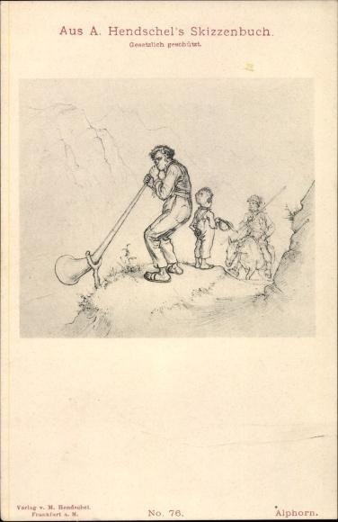 Künstler Ak Hendschel, A., Alphorn, Nr 76, Skizzenbuch