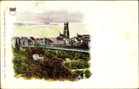 Ak Freiburg Stadt Schweiz, Hängebrücke, Kirchturm, Apotheker Richard Brandt's Schweizer Pillen
