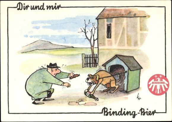Künstler Ak Dir und mir Binding Bier, Humor, Hundehütte, Bierflasche, Wurst