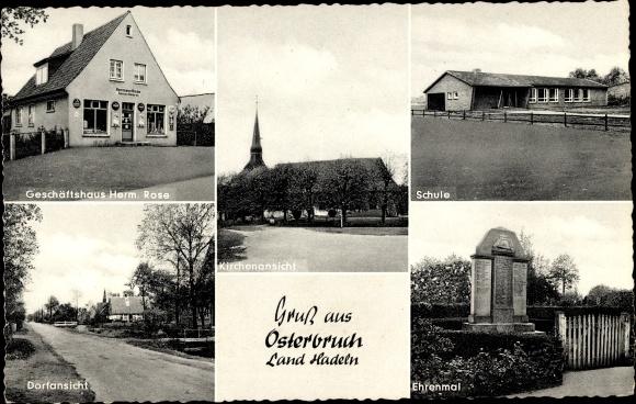 Ak Osterbruch Land Hadeln, Schule, Geschäftshaus Herm. Rose, Ehrenmal, Schule, Kirche