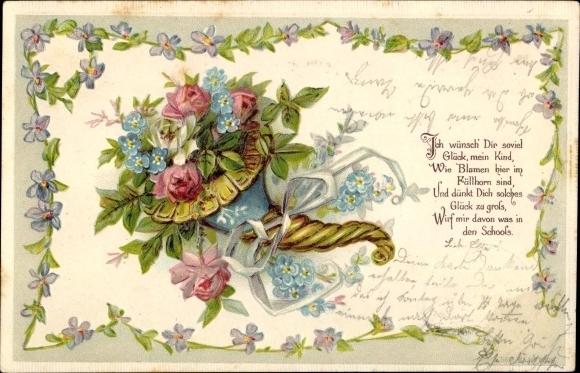 Präge Litho Ich wünsch Dir soviel Glück mein Kind, Blumen in einem Füllhorn, Rosenblüten