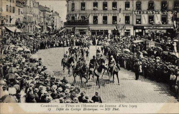 Ak Compiègne Oise, Fêtes en l'Honneur de Jeanne d'Arc 1909, Défilé du Cortège Historique, Cortège