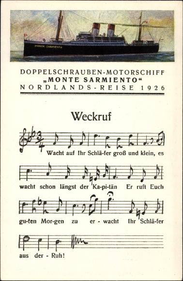 Lied Ak Weckruf, Dampfschiff Monte Sarmiento, HSDG, Nordlandsreise 1926