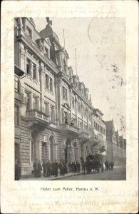 Ak Hanau im Main Kinzig Kreis Hessen, Hotel zum Adler, Außenansicht von der Straße