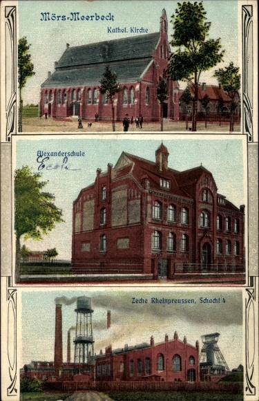 Ak Meerbeck Moers am Niederrhein, Kath. Kirche, Alexanderschule, Zeche Rheinpreußen, Schacht 4