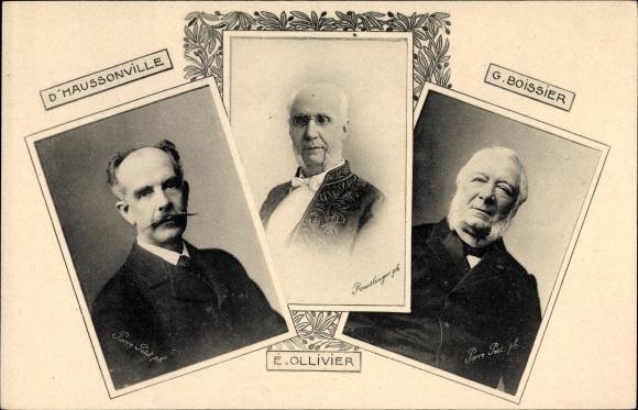 Ak Émile Ollivier, Paul-Gabriel d'Haussonville, Gaston Boissier