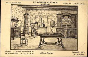 Künstler Ak Le Mobilier Rustique, G. Delafosse, Usines à St. Servan, Intérieur Alsacien, Reklame
