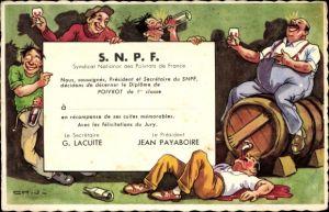Ak SNPF, Syndicat National des Poivrots de France, betrunkene Männer