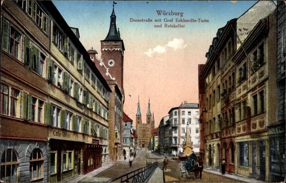 Ak Würzburg am Main Unterfranken, Domstraße mit Graf Eckhardts Turm und Ratskeller, Café Union