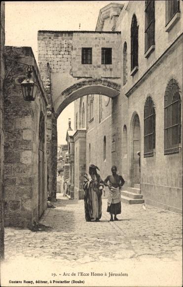 Ak Jerusalem Israel, Arc de l'Ecce Homo, Bogen
