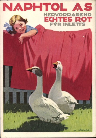 Künstler Ak Lüttner, W., Naphtol AS, hervorragend echtes rot für Inletts, Reklame, Gänse