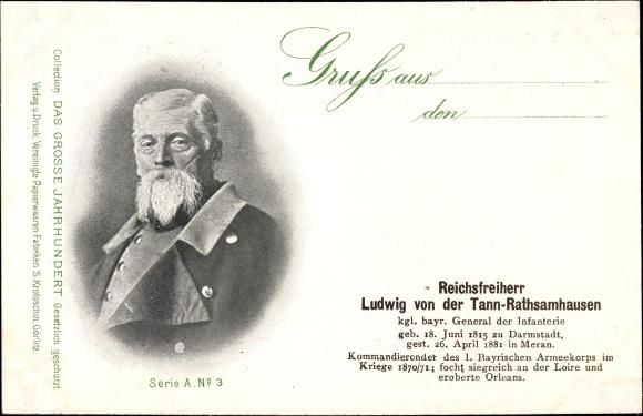 Ak Reichsfreiherr Ludwig von der Tann Rathsamhausen, Kgl. bayr. General der Infanterie, Portrait