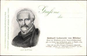 Ak Gebhard Leberecht von Blücher, Fürst von Wahlstatt, preußischer Generalfeldmarschall, Portrait