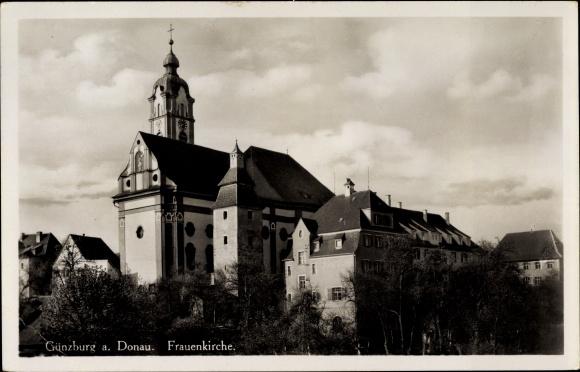 Ak Günzburg in Schwaben, Blick zur Frauenkirche