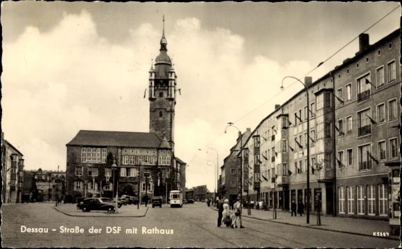 Ak Dessau in Sachsen Anhalt, Blick in die Straße der DSF, Rathaus, Deutsch Sowjetische Freundschaft