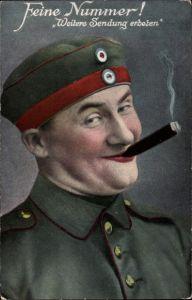 Ak Feine Nummer, Weitere Sendung erbeten, Soldat mit Zigarre, Soldatenhumor, I. WK