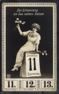 Ak Besonderes Datum, 11 12 1913, Kalenderblatt, Frau