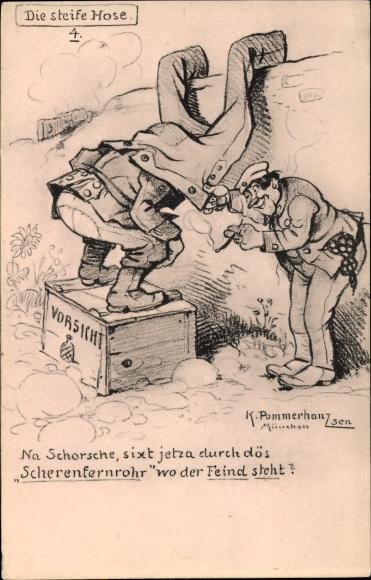 Künstler Ak Pommerhanz, K., Die steife Hose, Hose dient als Fernrohr, Kiste mit Granaten, I. WK