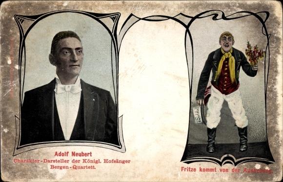 Ak Schauspieler Adolf Neubert, Charakterdarsteller der Königl. Hofsänger Bergen Quartett
