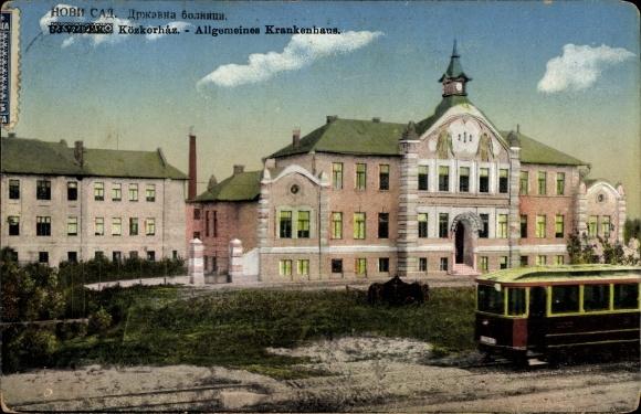 Ak Novi Sad Újvidék Neusatz Serbien, Közkorhaz, Allgemeines Krankenhaus, Straßenbahn