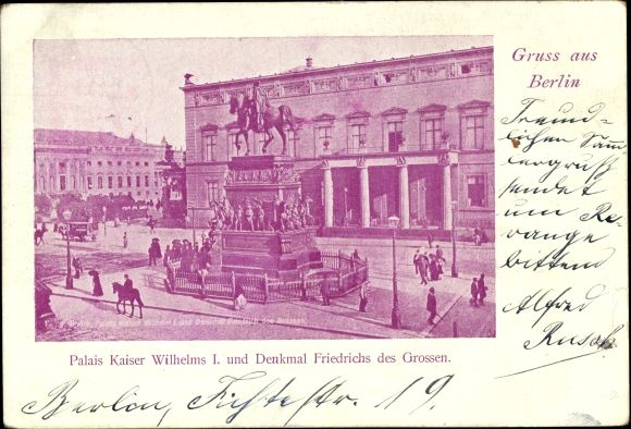 Ak Berlin Mitte, Palais Kaiser Wilhelm I., Denkmal Friedrich des Großen