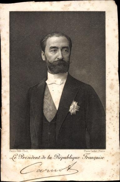 Ak Französischer Politiker Marie François Sadi Carnot, Président de la République Francaise