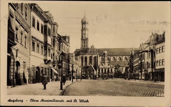 Ak Augsburg in Schwaben, Obere Maximilianstraße mit Sankt Ulrich