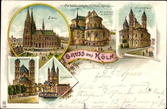 Litho Köln am Rhein, Dom, Kirchen, St. Gereon, St. Martin, St. Maria im Capitol, St. Aposteln
