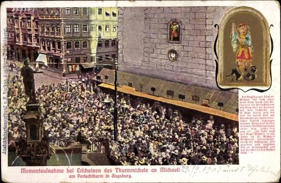 Präge Ak Augsburg Schwaben, Momentaufnahme bei Erscheinen des Thurmmichele an Michaeli, Perlachturm