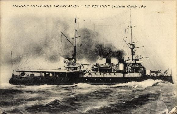 Ak Französisches Kriegsschiff, Le Requin, Croiseur Garde Côte, Marine Militaire Francaise