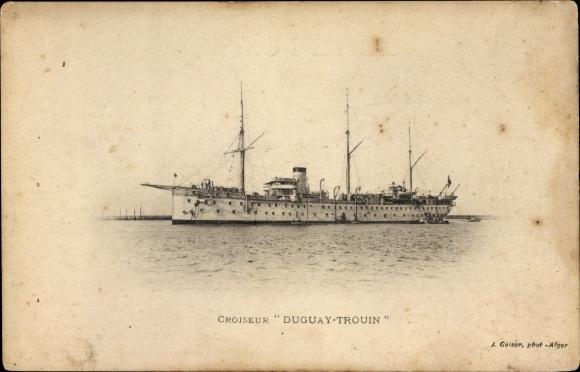 Ak Französisches Kriegsschiff, Croiseur Duguay Trouin, Marine Militaire Francaise