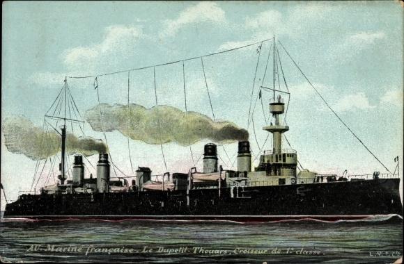 Ak Französisches Kriegsschiff, Le Dupetit Thouars, Croiseur de 1e Classe, Marine Militaire Francaise