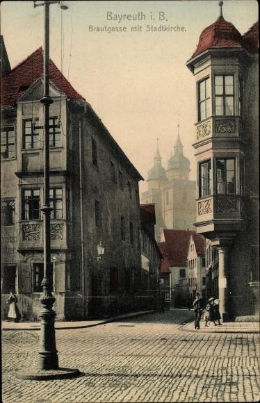 Ak Bayreuth in Oberfranken, Brautgasse mit Stadtkirche