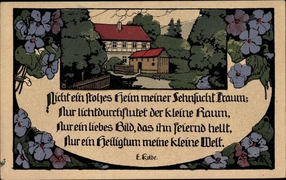 Steindruck Ak Nicht ein stolzes Heim meiner Sehnsucht Traum, Gedicht E. Kolbe