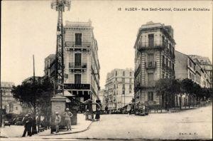 Ak Algier Alger Algerien, Rue Sadi Carnot, Clauzel et Richelieu, Straßenkreuzung, Passanten